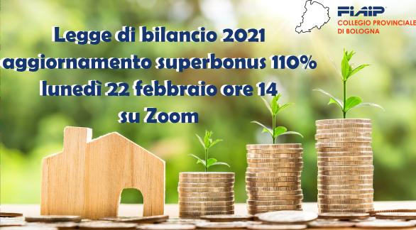 You are currently viewing BOLOGNA – 22/02/2021 |  Legge di bilancio – Superbonus 110%