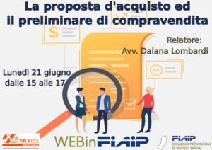 Read more about the article WEBinFIAIP Reggio Emilia – 21/06/2021 | Proposta di acquisto e Preliminare di compravendita